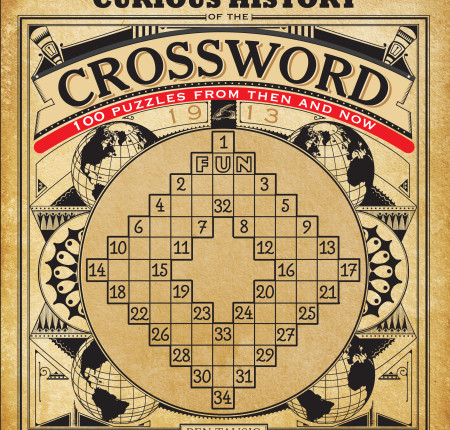 "<p style=""text-align: center;"">The Curious History of the Crossword"