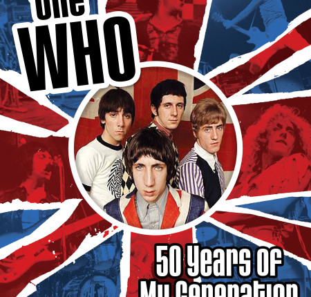 "<p style=""text-align: center;""> The Who 50 Years of My Generation"